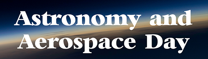 Astronomy and Aerospace Day